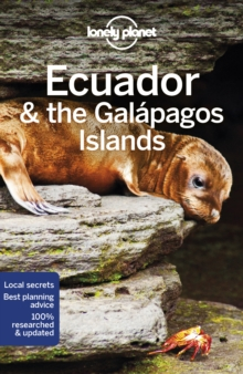 Lonely Planet Ecuador & the Galapagos Islands, Paperback Book