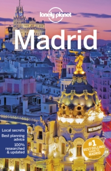 Lonely Planet Madrid, Paperback / softback Book