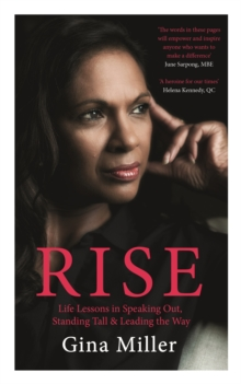 Rise : Life Lessons in Speaking Out, Standing Tall & Leading the Way, Hardback Book