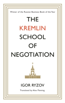 The Kremlin School of Negotiation, Hardback Book