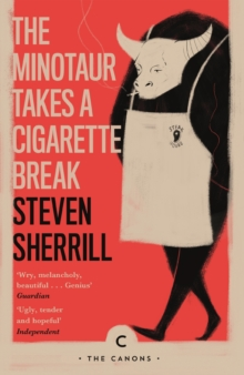 The Minotaur Takes A Cigarette Break, Paperback / softback Book