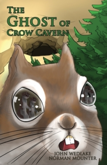 The Ghost of Crow Cavern, Paperback / softback Book