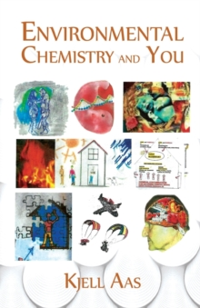 Environmental Chemistry and You, Paperback Book