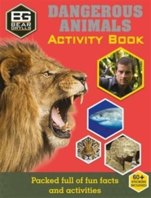 Bear Grylls Activity Series: Dangerous Animals, Paperback Book