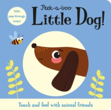 Peek-a-boo Little Dog!, Board book Book