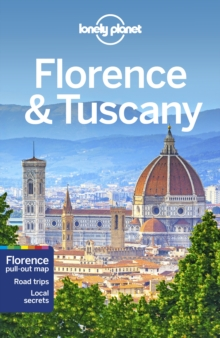 Lonely Planet Florence & Tuscany, Paperback / softback Book