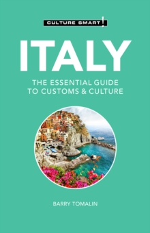 Italy - Culture Smart! : The Essential Guide to Customs & Culture