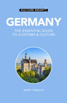 Germany - Culture Smart! : The Essential Guide to Customs & Culture, Paperback / softback Book