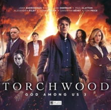 Torchwood: God Among Us Part 3, CD-Audio Book