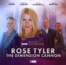Doctor Who: Rose Tyler: The Dimension Cannon, CD-Audio Book