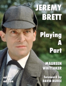 Jeremy Brett - Playing A Part, Paperback / softback Book