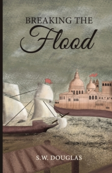 Breaking the Flood, Paperback / softback Book