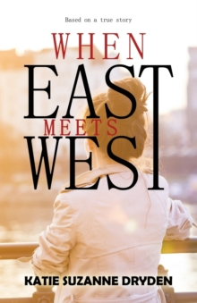 When East Meets West, Paperback / softback Book