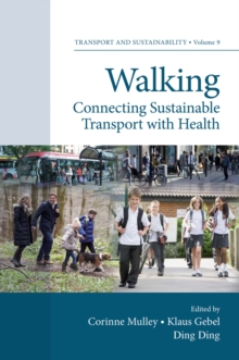 Walking : Connecting Sustainable Transport with Health, Hardback Book