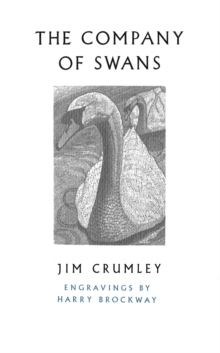 The Company of Swans, Paperback / softback Book