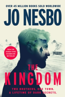 The Kingdom : The new thriller from the no.1 bestselling author of the Harry Hole series, Hardback Book