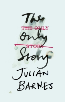 The Only Story, Hardback Book