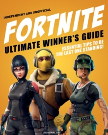 Fortnite Ultimate Winner's Guide, Hardback Book