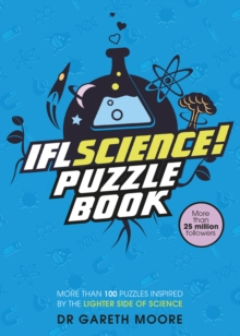 IFLScience! The Official Science Puzzle Book : Puzzles inspired by the lighter side of science, Paperback / softback Book
