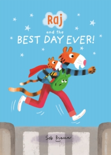 Raj and the Best Day Ever, Paperback / softback Book