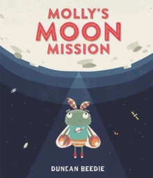 Molly's Moon Mission, Paperback / softback Book
