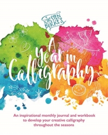 Kirsten Burke's A Year in Calligraphy, Paperback / softback Book