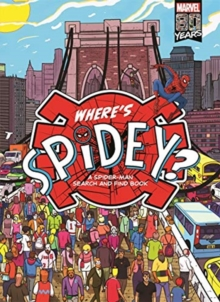 Where's Spidey? : A Spider-Man search & find book, Hardback Book