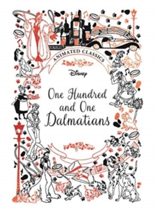 One Hundred and One Dalmatians (Disney Animated Classics)