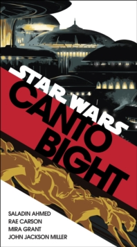 Canto Bight (Star Wars) : Journey to Star Wars: The Last Jedi, Paperback / softback Book