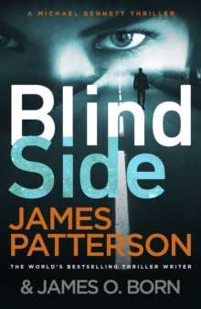 Blindside : (Michael Bennett 12). A missing daughter. A captive son. A secret deal.