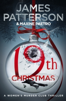 19th Christmas : the no. 1 Sunday Times bestseller (Women's Murder Club 19)