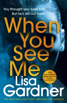 When You See Me : the top 10 bestselling thriller, Paperback / softback Book