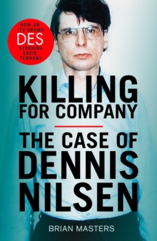 Killing For Company : The No. 1 bestseller behind the ITV drama 'Des', Paperback / softback Book