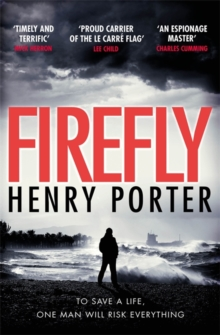 Firefly : The must-read thriller ripped from today's headlines, Paperback / softback Book