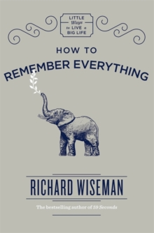 How to Remember Everything, Hardback Book