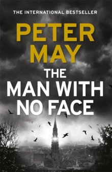 The Man With No Face : the latest thriller from million-selling Peter May, Hardback Book
