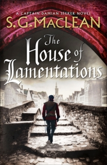 The House of Lamentations : the nailbiting final historical thriller in the award-winning Seeker series, Hardback Book