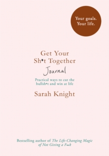 Get Your Sh*t Together Journal, Paperback / softback Book