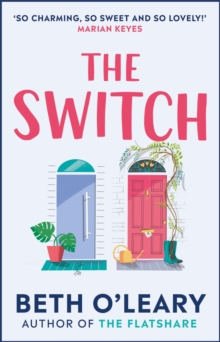 The Switch : the joyful and uplifting Sunday Times bestseller