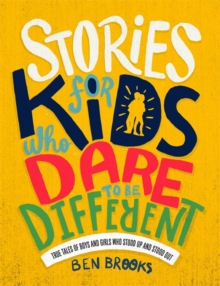 Stories for Kids Who Dare to be Different, Hardback Book