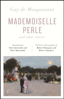 Mademoiselle Perle and Other Stories (riverrun editions) : a new selection of the sharp, sensitive and much-revered stories, Paperback / softback Book