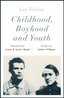 Childhood, Boyhood and Youth (riverrun editions), Paperback / softback Book