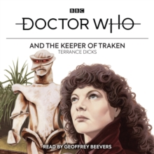 Doctor Who and the Keeper of Traken : 4th Doctor Novelisation, eAudiobook MP3 eaudioBook