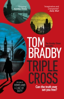 Triple Cross : From the Sunday Times bestselling author of Secret Service