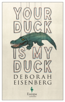 Your Duck is My Duck, Paperback / softback Book