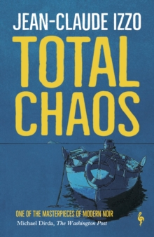 Total Chaos : Book One in the Marseilles Trilogy, Paperback / softback Book