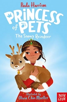 Princess of Pets: The Snowy Reindeer, Paperback / softback Book