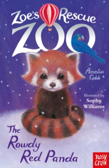 Zoe's Rescue Zoo: The Rowdy Red Panda, Paperback / softback Book