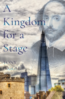 A Kingdom for a Stage, Paperback / softback Book