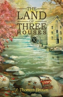 The Land of Three Houses, Paperback Book